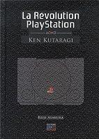La Révolution PLaystation - Ken Kutaragi by…