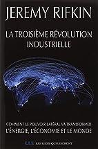 La troisième révolution industrielle by…