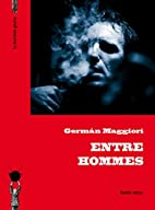 Entre hommes by German Maggiori