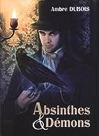 Absinthes & Démons by Ambre Dubois