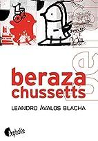 Berazachussetts by Leandro Ávalos Blacha