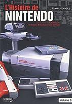 L'histoire de Nintendo, tome 3 : 1983-2003…