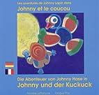 Les aventures de Johnny Lapin : Johnny et le…