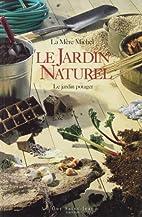 Le jardin apprivoisé by Mère Michel