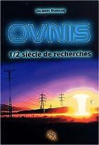 OVNIS : 1/2 siècle de recherches