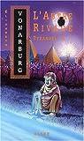 Vonarburg, Elisabeth: L'autre rivage (Tyranael) (French Edition)