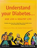 Understand Your Diabetes... and Live a…