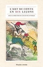 L'art du conte en dix leçons by Collectif