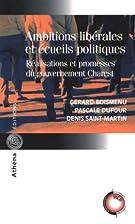 Ambitions Liberales et Ecueils Politiques…