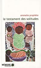le testament des solitudes by Emmelie…