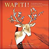 Duchesne, Christiane: Wapiti! (French Edition)