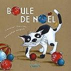 Boule de Noël by Caroline Therrien