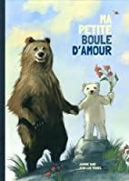 Ma petite boule d'amour by Jasmine Dubé