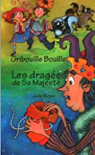Les dragées de Sa Majesté by Julie Royer