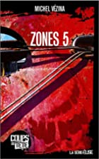 Zones 5 by Michel Vézina