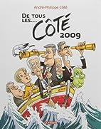 De tous les... Côté 2009 by…