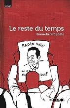 Reste du temps (Le) by Prophète Emmelie
