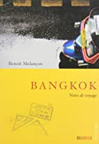 BANGKOK by Benoît Melancon