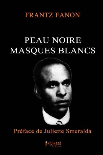 peau-noire-masques-blancs-french-edition