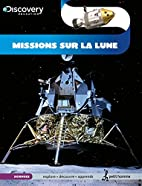 Missions sur la Lune by Edward Close