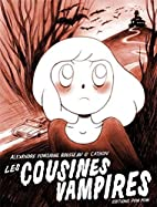 Les cousines vampires by Alexandre Fontaine…