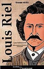 Louis Riel by Louise Tondreau-Levert