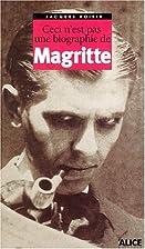 Ceci n'est pas une biographie de Magritte by…