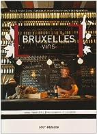Bruxelles Vins by René Sépul