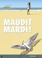 Maudit mardi, Tome 2 : by Nicolas Vadot