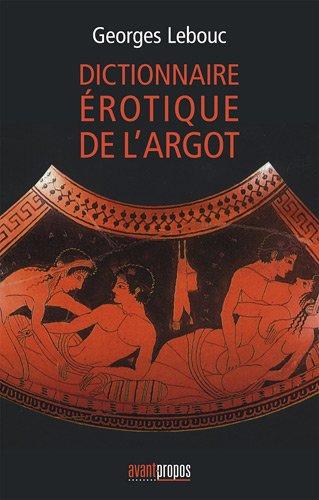 le-dictionnaire-erotique-de-largot