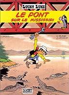 Lucky Luke, tome 63 : Le pont sur le…