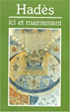 Ici et maintenant by Hades