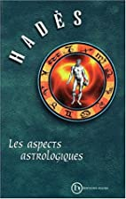 Les aspects astrologiques by Hades