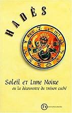 Soleil et lune noire by Hades