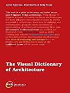 The Visual Dictionary of Architecture by…