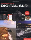 Chris Weston: Mastering Your Digital SLR