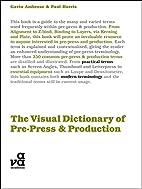 The Visual Dictionary of Pre-press &…