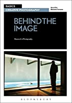 Basics Creative Photography 03: Behind the…