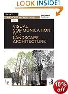 Visual Communication for Landscape Architecture (Basics Landscape Architecture)