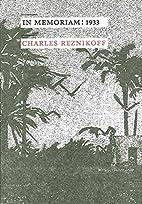 In memoriam: 1933 by Charles Reznikoff
