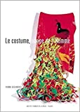 Deslandres, Yvonne: Le costume, image de l'homme (French Edition)