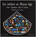 Les métiers au Moyen-Age : leurs…