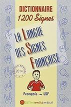 Dictionnaire 1200 signes by Monica Companys
