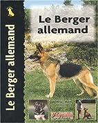 Le Berger Allemand by Juliette Cunliffe