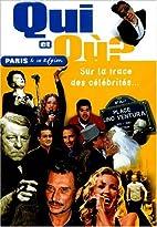Qui et où ? Paris et sa région, sur les…