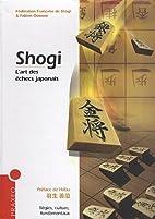 Shogi : L'art des échecs…