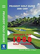 Peugeot Golf Guide 2008-2009: Europe's Top…