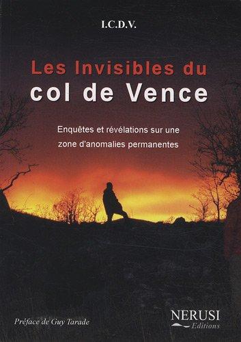 les-invisibles-du-col-de-vence-enquetes-et-revelations-sur-une-zone-danomalies-permanentes