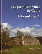 Les premières villes de Gaule: le temps…