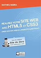 Réalisez votre site web avec HTML5 et…